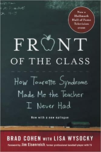 Front of the Class. Brad Cohen. TS. Tourette.