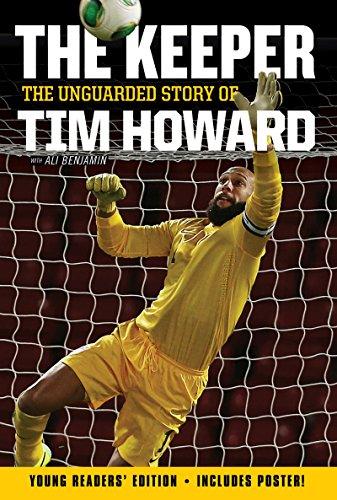 Tim Howard. The Keeper. Tourette.